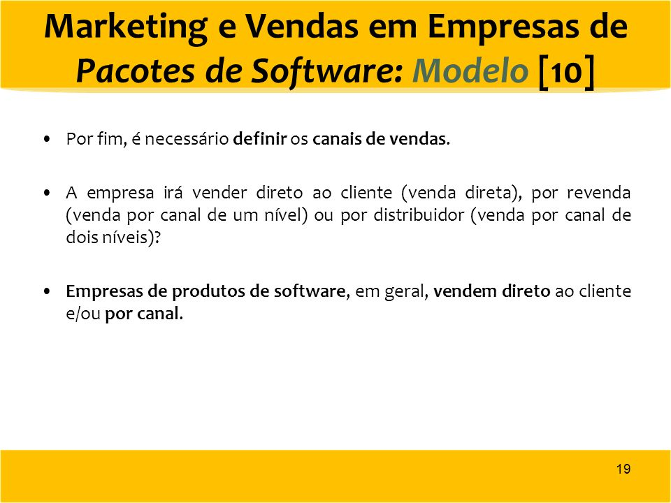 Marketing e Vendas em Empresas de Pacotes de Software: Modelo [10]